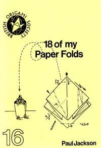Cover of 18 of My Paper Folds by Paul Jackson