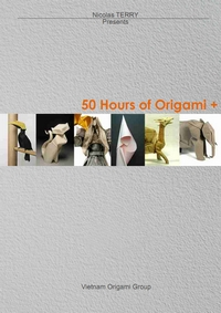 Cover of 50 Hours of Origami + by Vietnam Origami Group