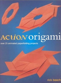Cover of Action Origami by Rick Beech