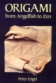 Cover of Origami from Angelfish to Zen by Peter Engel