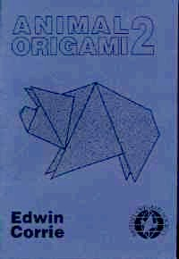 Cover of Animal Origami 2 by Edwin Corrie