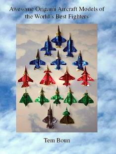Awesome Origami Aircraft Models Of The Worlds Best Fighters