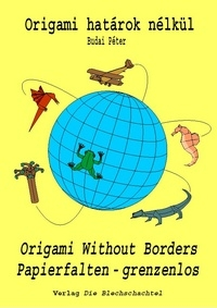 Cover of Origami Without Borders by Peter Budai