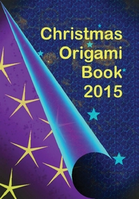 Cover of Christmas Origami Book 2015