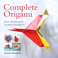 Cover of Complete Origami by David Mitchell