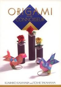 Cover of Origami for the Connoisseur by Kunihiko Kasahara and Toshie Takahama