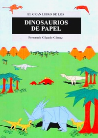 Cover of Dinosaurios de Papel by Fernando Gilgado Gomez