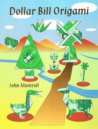 Cover of Dollar Bill Origami by John Montroll