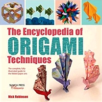 Cover of The Encyclopedia of Origami Techniques by Nick Robinson