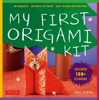 Cover of My First Origami Kit by Joel Stern