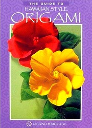 Cover of The Guide to Hawaiian-Style Origami by Jodi Fukumoto