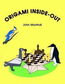 Cover of Origami Inside-Out by John Montroll