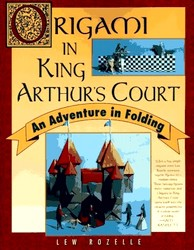 Cover of Origami in King Arthur's Court by Lew Rozelle