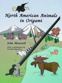 Cover of North American Animals In Origami by John Montroll