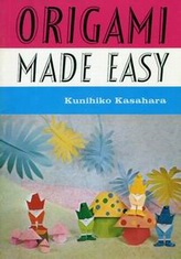 Cover of Origami Made Easy by Kunihiko Kasahara