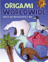 Cover of Origami Worldwide by John Montroll and Brian K. Webb