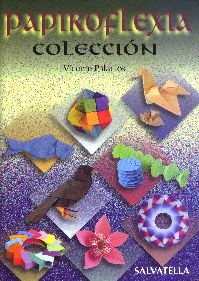 Cover of Papiroflexia Coleccion by Vicente Palacios