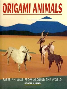 Cover of Origami Animals / Paper Animals by Robert J. Lang
