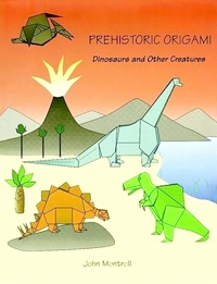 Cover of Prehistoric Origami by John Montroll
