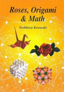 Roses, Origami and Math book cover