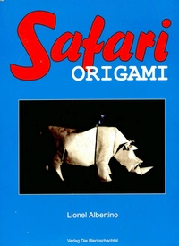 Cover of Safari Origami by Lionel Albertino