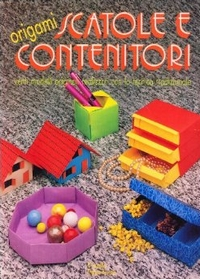 Cover of Origami Scatole e contenitori by Franco Pavarin