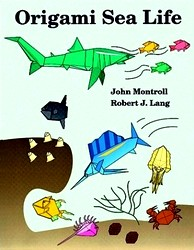Cover of Origami Sea Life by John Montroll and Robert J. Lang