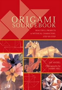 Cover of Origami Sourcebook by Jay Ansill