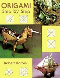 Cover of Origami Step by Step by Robert Harbin