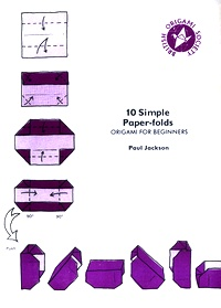 Cover of 10 Simple Paper-folds by Paul Jackson