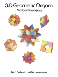 Cover of 3-D Geometric Origami by Rona Gurkewitz and Bennett Arnstein