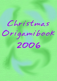 Cover of Christmas Origami Book 2006