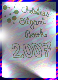 Cover of Christmas Origami Book 2007