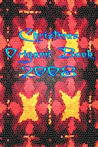 Cover of Christmas Origami Book 2008