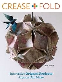 Cover of Crease + Fold by Sok Song