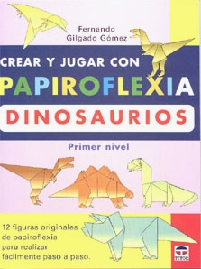 Cover of Create and Play with Origami Dinosaurs 1 by Fernando Gilgado Gomez