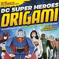 Cover of DC Super Heroes Origami by John Montroll