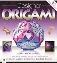 Cover of Designer Origami by Matthew Gardiner