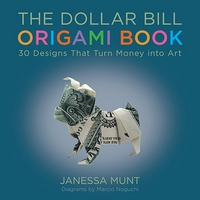 Cover of The Dollar Bill Origami Book by Janessa Munt