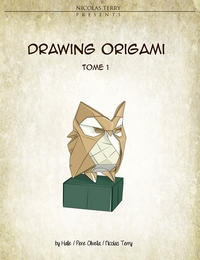 Cover of Drawing Origami - Volume 1 by Halle, Pere Olivella and Nicolas Terry