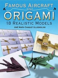 Cover of Famous Aircraft in Origami by Jose Maria Chaquet