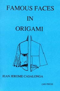 Cover of Famous Faces in Origami by Jean Jerome Casalonga
