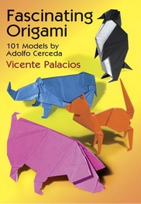 Cover of Fascinating Origami - 101 models by Vicente Palacios