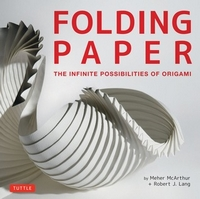 Folding Paper: The Infinite Possibilities of Origami book cover