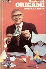 Cover of Have Fun with Origami by Robert Harbin