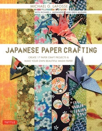 Cover of Japanese Paper Crafting by Michael G. LaFosse