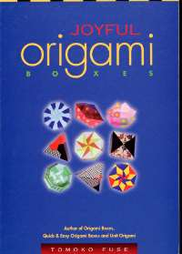 Cover of Joyful Origami Boxes by Tomoko Fuse