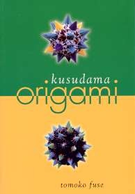 Cover of Kusudama Origami by Tomoko Fuse