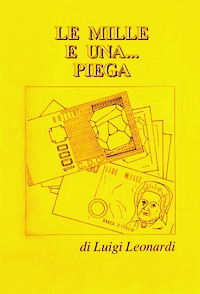 Cover of Le Mille e Una Piega by Luigi Leonardi
