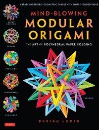 Mind-Blowing Modular Origami book cover